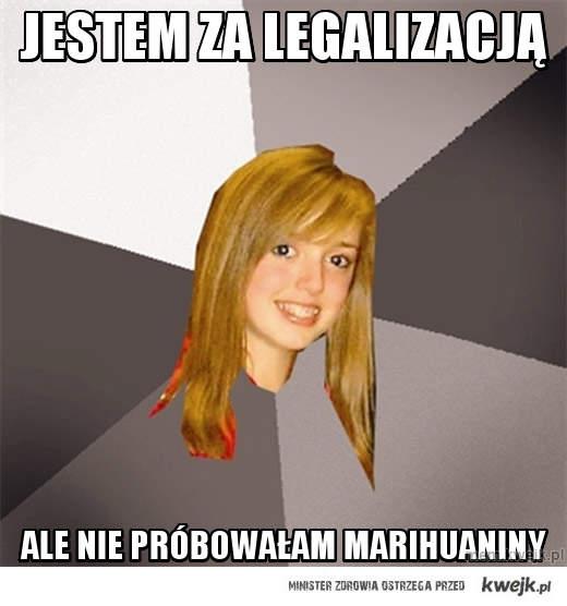 jestem za legalizacją