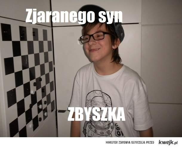 Zjaranego Zbyszka Syn
