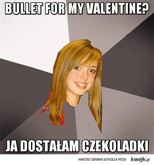 Bullet for my valentine?