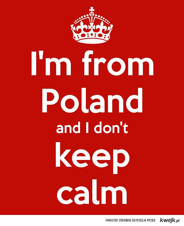 i'm from Poland :)
