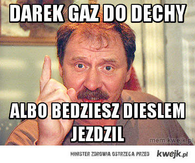 Darek Gaz do dechy