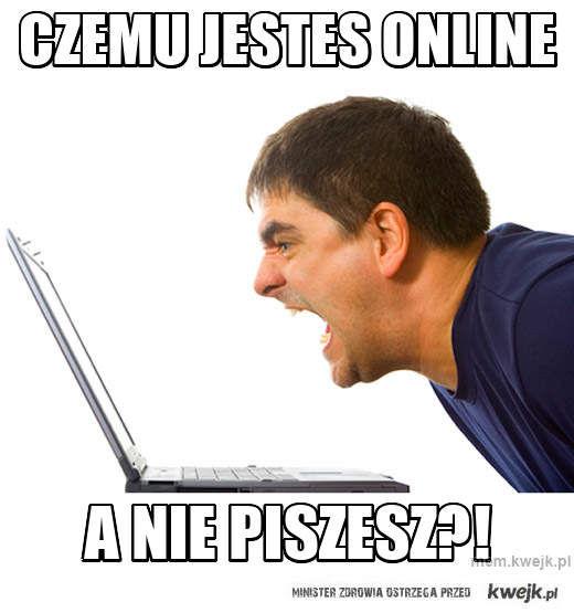 czemu jestes online