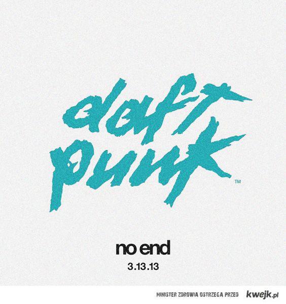 Daft Punk No End 13.03.2013