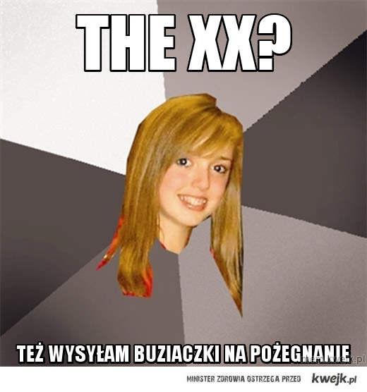 The xx?