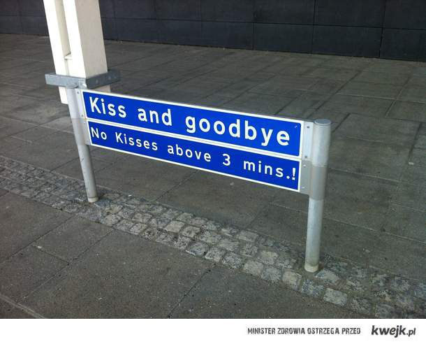 kiss and goodbye