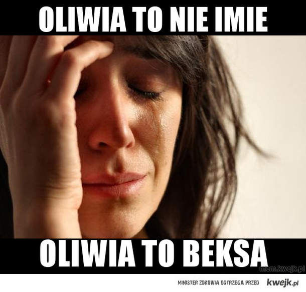Oliwia to nie imie