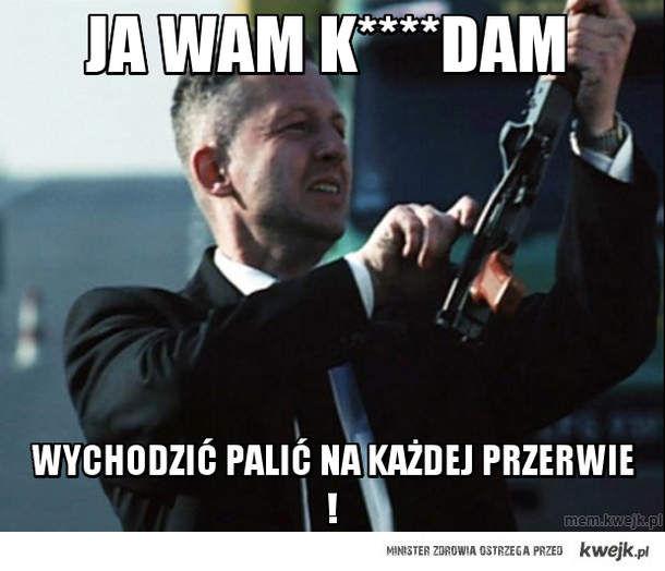 Ja wam k****dam