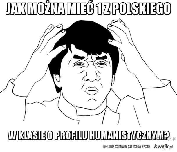 jak można mieć 1 z polskiego