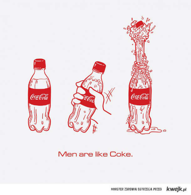 Men are like cola