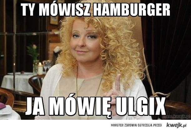 ty mówisz hamburger