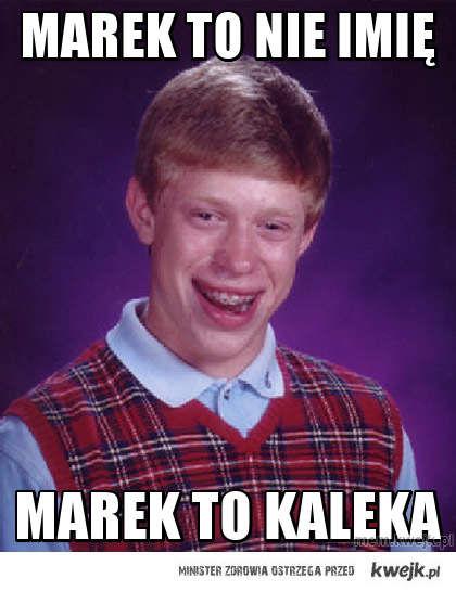Marek to nie imię
