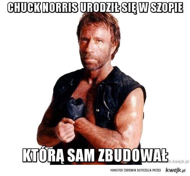 chuck norris urodził się w szopie