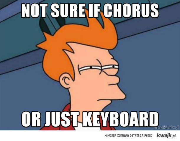 Not sure if chorus