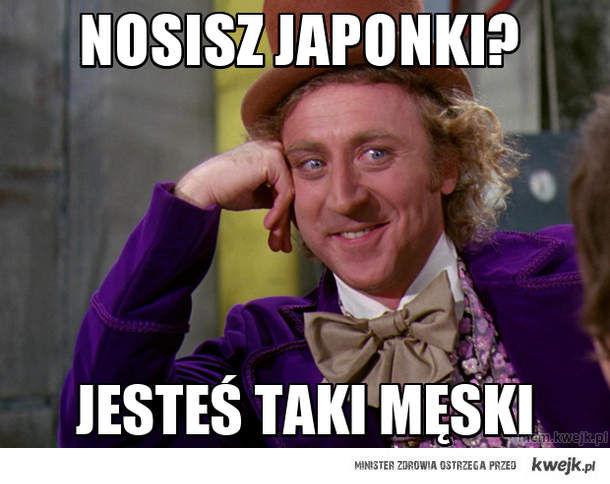 Nosisz japonki?