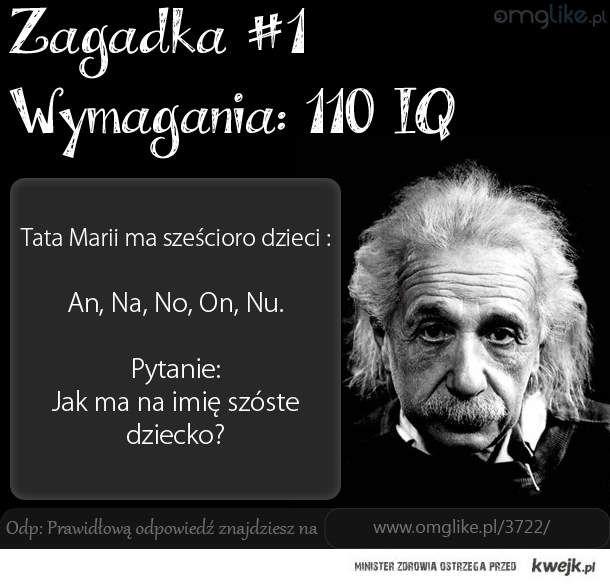 Zagadka na 110 IQ