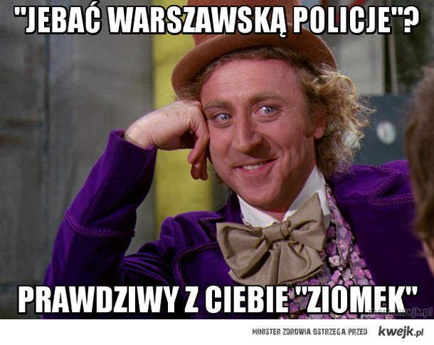 """""""Jebać warszawską policje""""?"""