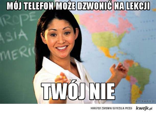 mój telefon może dzwonić na lekcji