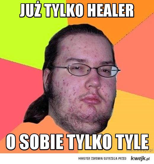 Już tylko healer