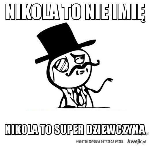 nikola to nie imię
