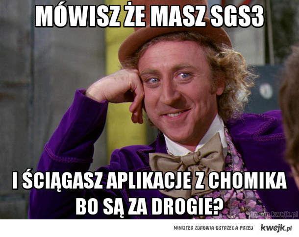 Mówisz że masz SGS3