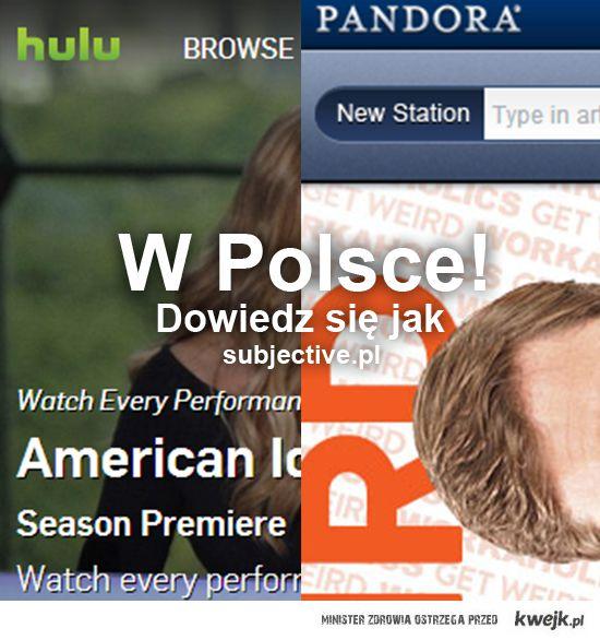 Pandora i Hulu w Polsce