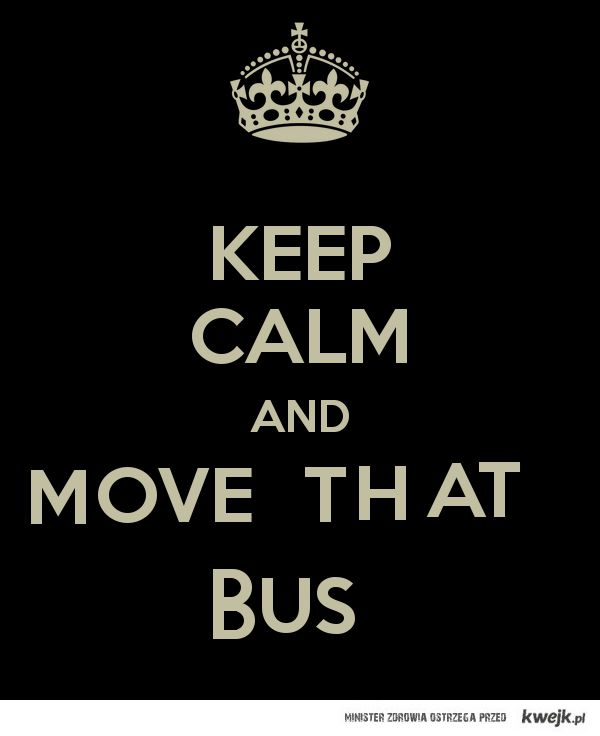 move that bus