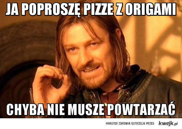 ja poproszę pizze z origami