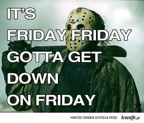 Friday, Friday