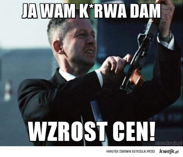 Ja wam k*rwa dam