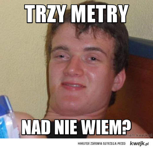 TRZY METRY