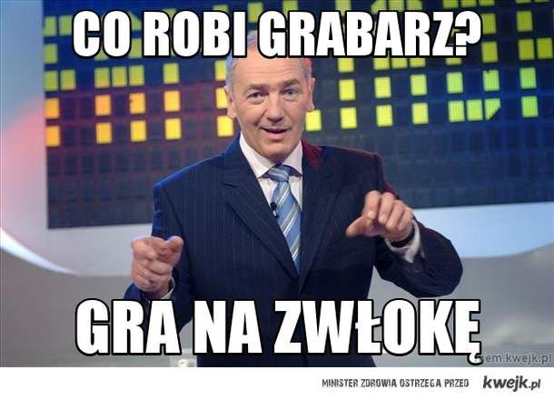 co robi grabarz?