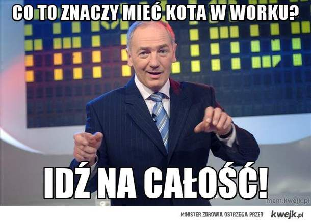 co to znaczy mieć kota w worku?