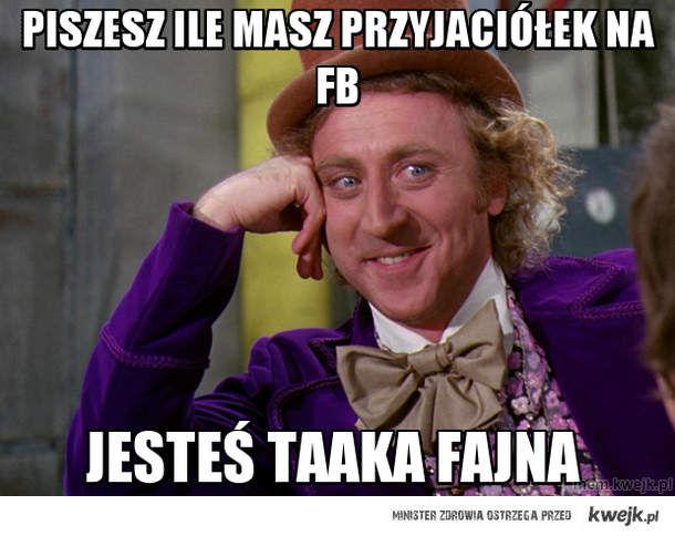 piszesz ile masz przyjaciółek na fb