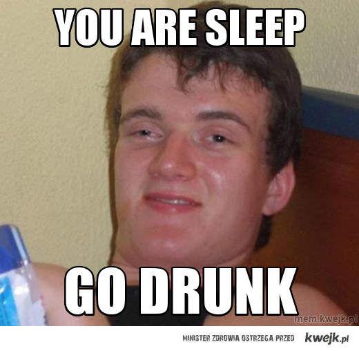 you are sleep