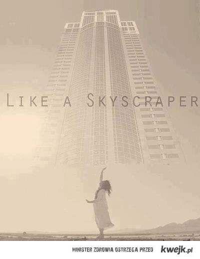 like a skyscraper
