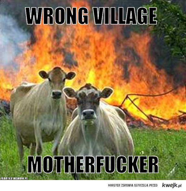 wrong village