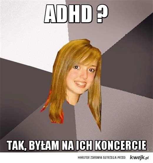 ADHD ?