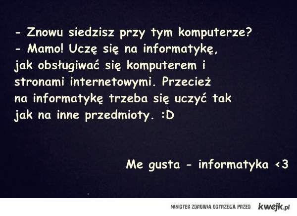 Informatyka ♥