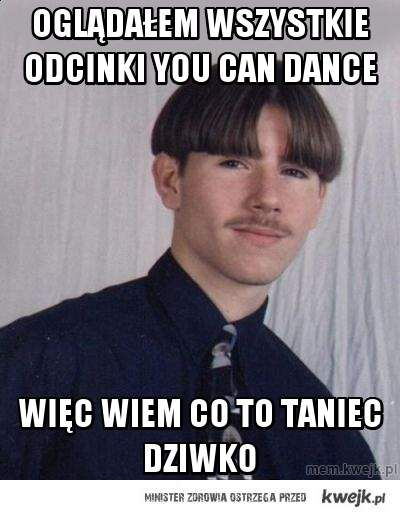 OGLĄDAŁEM WSZYSTKIE ODCINKI YOU CAN DANCE