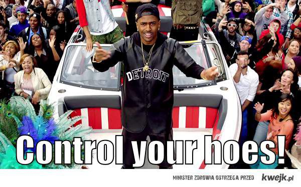 Big Sean Guap - Control your hoes!