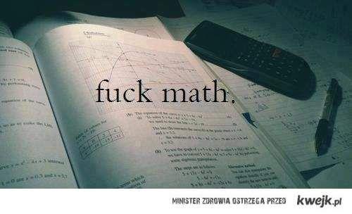 fuck math