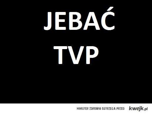 Jebać TVP