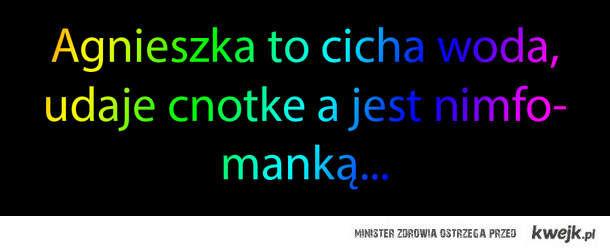 Agnieszka to