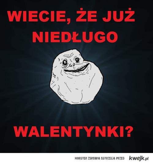 walentynki forever alone