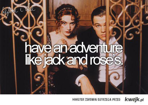 przygoda taka, jak Rose i Jack'a