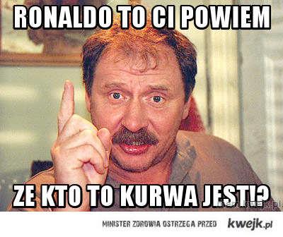 Ronaldo to ci  powiem