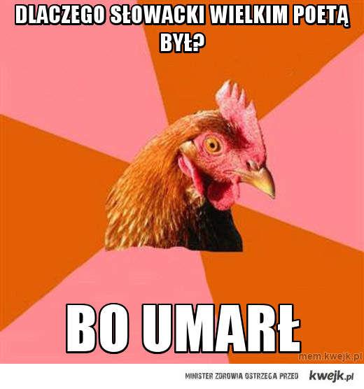 dlaczego słowacki wielkim poetą był?