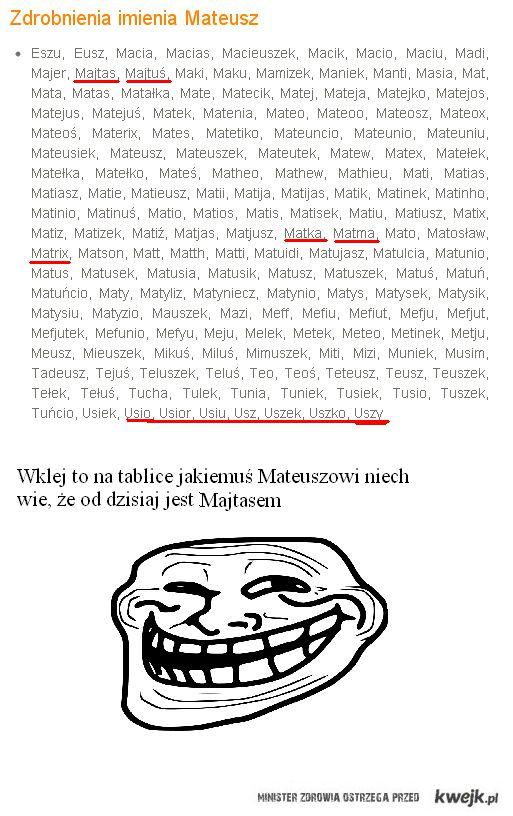 Mateusz, Mateusz :)
