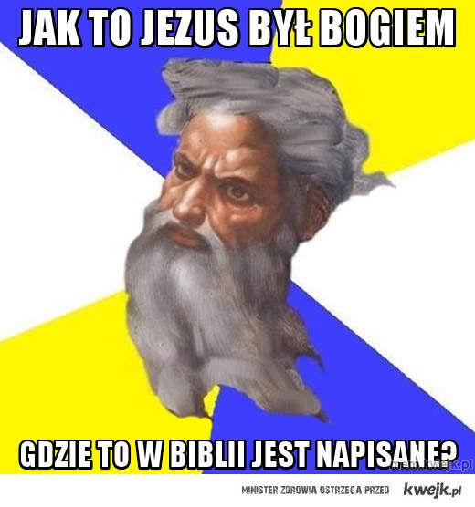 Jak to Jezus Był bogiem