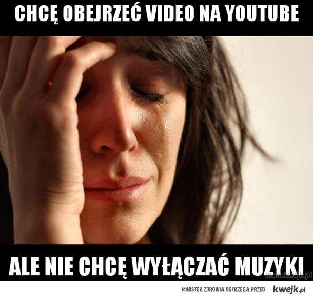 chcę obejrzeć video na youtube